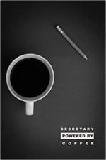 Secretary powered by coffee